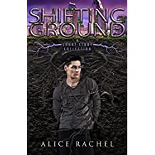SHIFTING GROUND: A Short Story Collection (Under Ground Book 4)