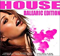 House - Balearic Edition