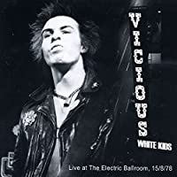Live at Camden Electric Ballroom, 15 August 1978 [Explicit]
