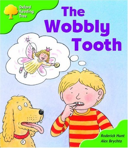 Oxford Reading Tree: Stage 2: More Storybooks B: the Wobbly Toothの詳細を見る