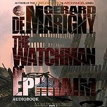The Watchman of Ephraim: Cris De Niro, Book 1