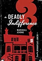 A Deadly Indifference (Henry Spearman Mysteries)
