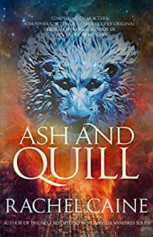 Ash and Quill (The Great Library) by [Caine, Rachel]