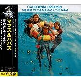 夢のカリフォルニア~ベスト・オブ・ママス&パパス