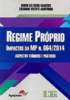 Regime Próprio. Impactos da MP N.664/2014 (Em Portuguese do Brasil)