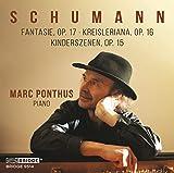 Digital Booklet: R. Schumann: Fantasie, Op. 17, Kreisleriana, Op. 16 & Kinderszenen, Op. 15