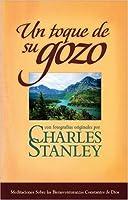 Un Toque De Su Gozo/ A Touch of His Joy