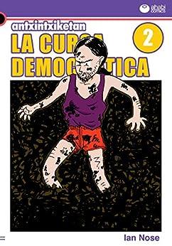 [Nose, Ian, Rodríguez Iglesias, Eric]のAntxintxiketan: La cursa democràtica 2: Les avarques sorprenents! (Catalan Edition)