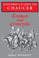 Oxford Guides to Chaucer: Troilus and Criseyde【洋書】 [並行輸入品]