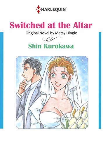 Download Switched At The Altar: Harlequin comics (English Edition) B00TNZQWKK