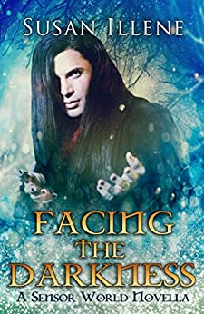 Facing the Darkness: Book 4.5: A Sensor Holiday Novella (Sensor Series) by [Illene, Susan]