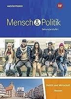 Mensch und Politik SI. Schuelerband. Fuer Gymnasien in Hessen: Sekundarstufe 1 - Ausgabe 2019