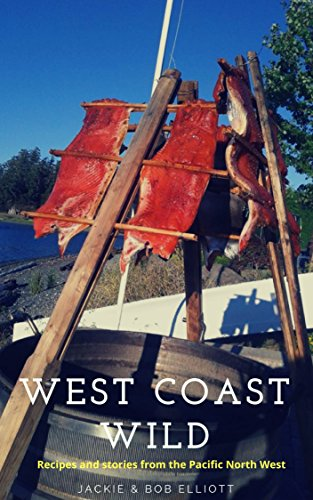 West Coast Wild: Stories & Rec...