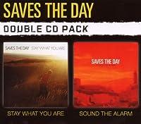Sound the Alarm / Stay What Yo