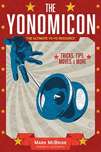 The Yonomicon: The Ultimate Yo-Yo Resource