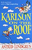 Karlson on the Roof. Astrid Lindgren
