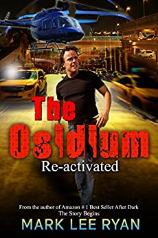 The Osidium: Reactivated (Genetic Engineering Science Fiction Book 1) by [Ryan, Mark Lee]