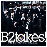 ブラン・ニュー・アニバーサリー/Not Alone<Type-B>(初回限定盤)