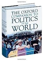 The Oxford Companion to Politics of the World (Oxford Companions Ncs)