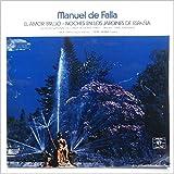 Manuel De Falla: Elamor Brujo, Noches En Los Jardines De Espana [LP]
