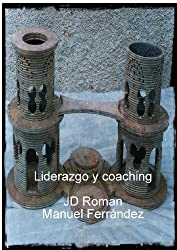 Liderazgo y coaching (Spanish Edition)