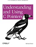 Understanding and Using C Pointers