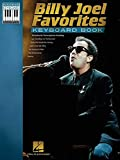 Billy Joel Favorites Keyboard Book (Note-for-Note Keyboard Transcriptions)