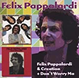 Felix Pappalardi & Creation & Don't Worry Mum