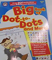 Big Book of dot-to-dots and More 。( 2008 ; 256ページのアクティビティのPlus Over 384ステッカー。 )