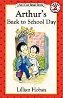 Arthur's Back to School Day (I Can Read Level 2)