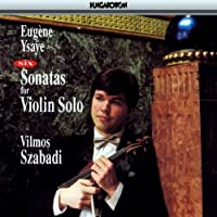 Six Sonates for Violin Solo by Eugene Ysaye