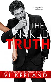The Naked Truth by [Keeland, Vi]