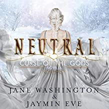 Neutral: Curse of the Gods, Book 5
