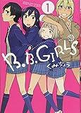 B.B.GIRLS / くみちょう のシリーズ情報を見る