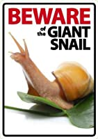 Beware of The Giant Land Snail Plastic Sign [並行輸入品]