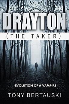 Drayton (The Taker): A Drayton Short Story by [Bertauski, Tony]
