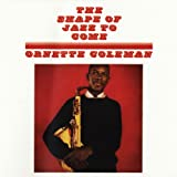 The Shape Of Jazz To Come (US Release)
