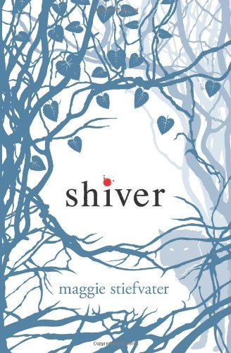 Shiver (Wolves of Mercy Falls)の詳細を見る