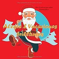 Alegre & Vacaciones brillantes - Libro de colorear para niños - Patrones felices (Navidad)