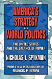 America's Strategy in World Politics: The United States and the Balance of Power 画像