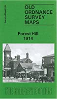 Forest Hill 1914: London Sheet 128.3 (Old O.S. Maps of London)