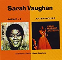 Sarah 2 + After Hours by Sarah Vaughan