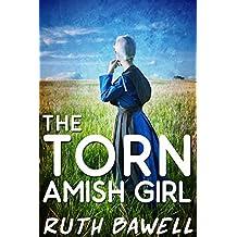 The Torn  Amish Girl (Amish Romance)