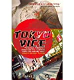 Tokyo Vice : a western Reporter on the Police Beat in Japan