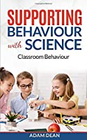 Supporting Behaviour With Science: Classroom Behaviour