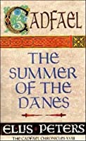 The Summer of the Danes (Cadfael)