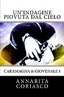 Un'indagine piovuta dal cielo: Caramagna & Giovenale