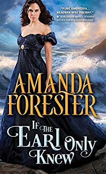 If the Earl Only Knew (The Daring Marriages Book 1) by [Forester, Amanda]