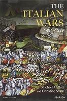 The Italian Wars 1494-1559 (Modern Wars In Perspective)