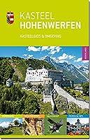 Kasteel Hohenwerfen: Kasteelgids & Omgeving